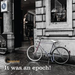 It Was An Epoch!